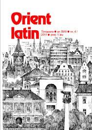 "Cum a ajuns navetistă revista ""Orient latin"""